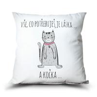 Polštář Co potřebuješ je láska. A kočka. (šedá)