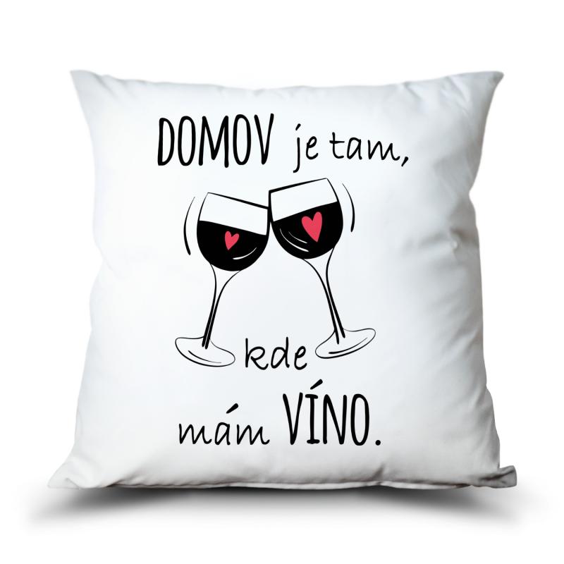 Polštář Domov je kde mám víno
