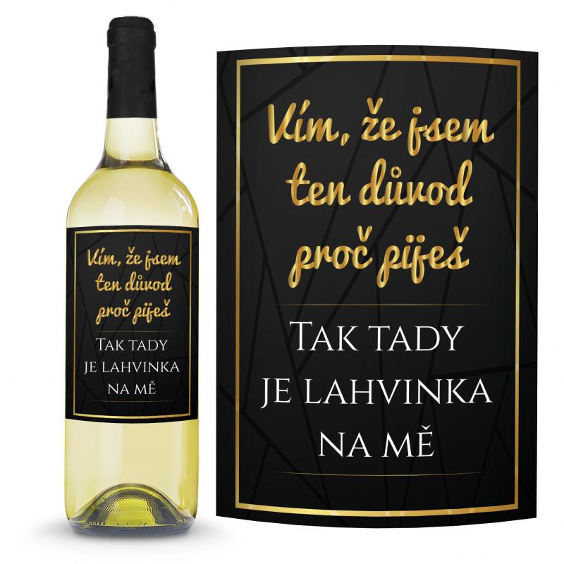 Víno Důvod proč piješ