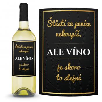 Víno Štěstí nekoupíš